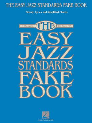The Easy Jazz Standards Fake Book By Hal Leonard Publishing Corporation (COR)