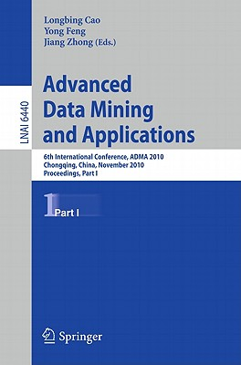 Advanced Data Mining and Applications By Cao, Longbing (EDT)